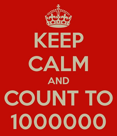Keep Calm and Count to One Million